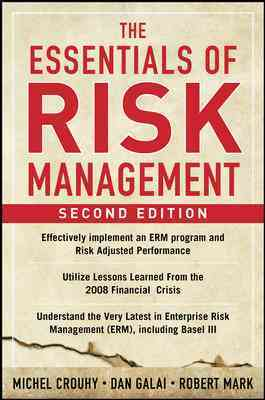 The Essentials of Risk Management By Crouhy, Michel/ Galai, Dan/ Mark, Robert